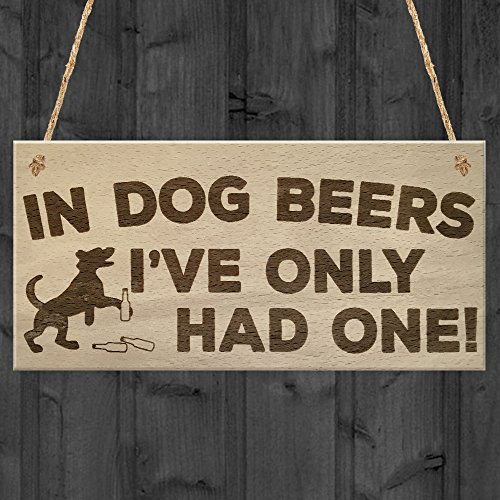 Red Ocean In Dog Beers Only Had One Funny Pub Bar Man Cave Hanging Plaque Alcohol Sign