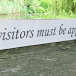 ALL VISITORS MUST BE APPROVED BY THE DOG Large Wooden Sign Gift Handmade By Vintage Product Designer Austin Sloan